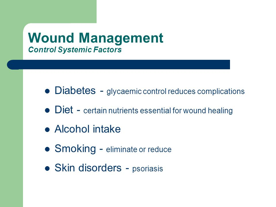 Wound Management Control Systemic Factors