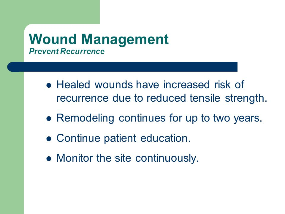 Wound Management Prevent Recurrence
