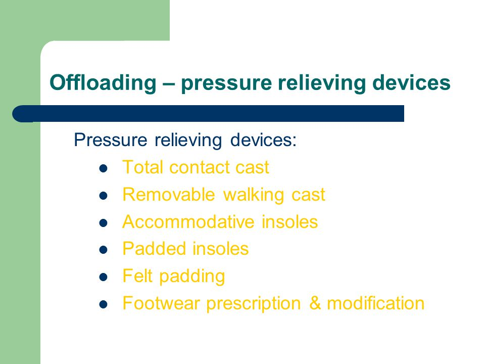 Offloading – pressure relieving devices