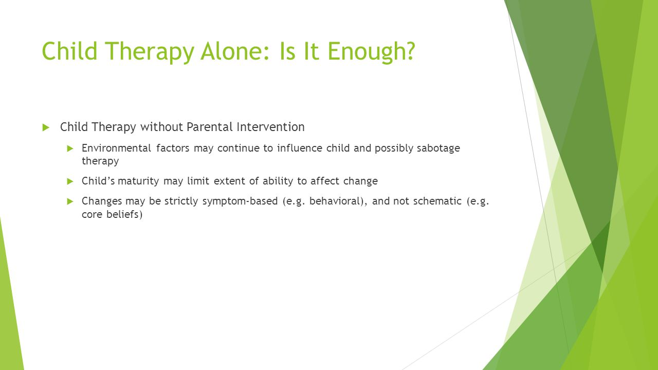 Child Therapy Alone: Is It Enough