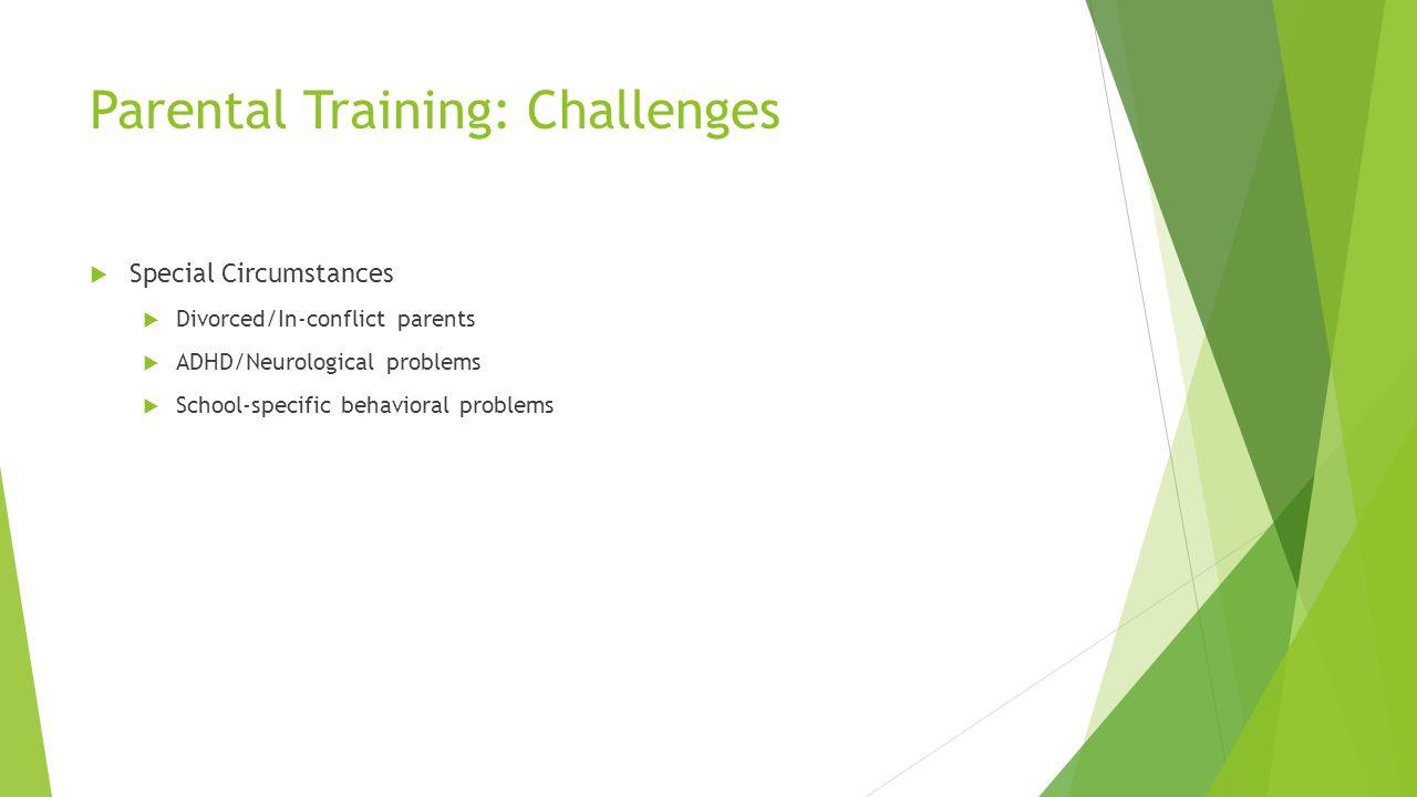 Parental Training: Challenges