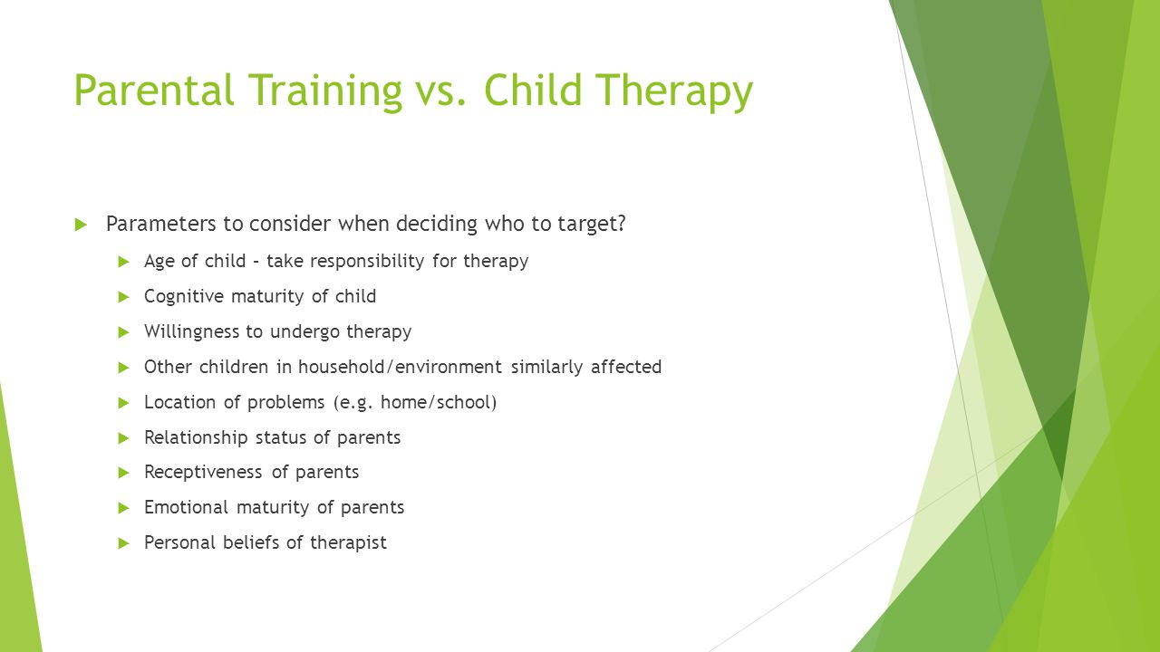 Parental Training vs. Child Therapy