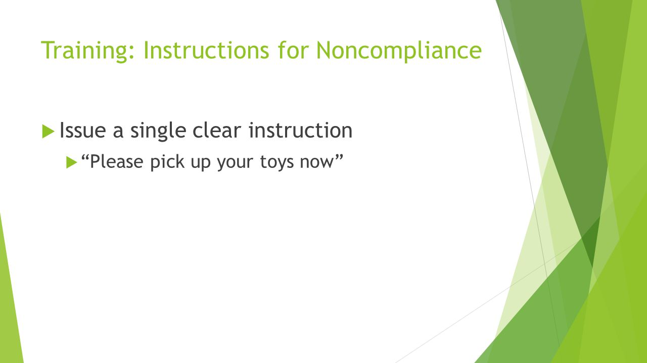Training: Instructions for Noncompliance