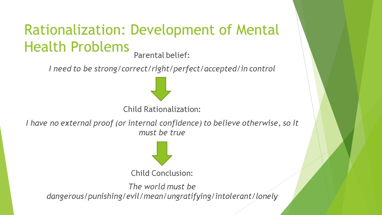 Rationalization: Development of Mental Health Problems