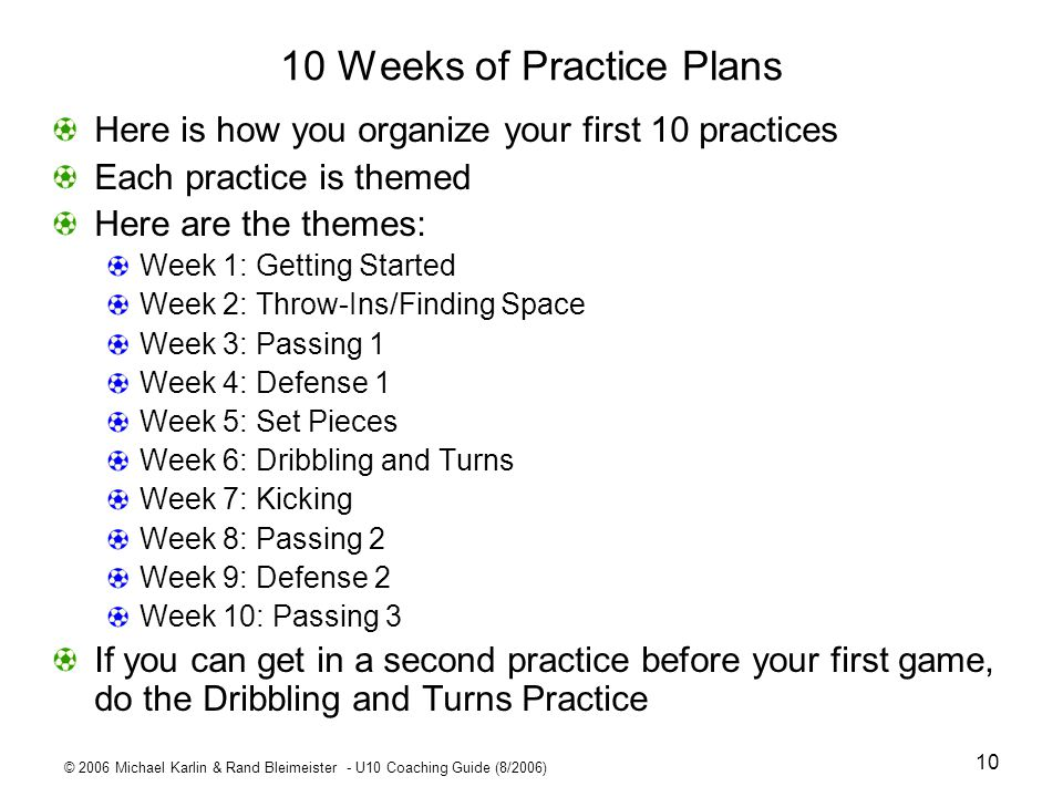 10 Weeks of Practice Plans