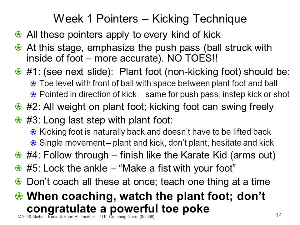 Week 1 Pointers – Kicking Technique