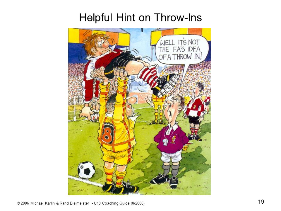 Helpful Hint on Throw-Ins