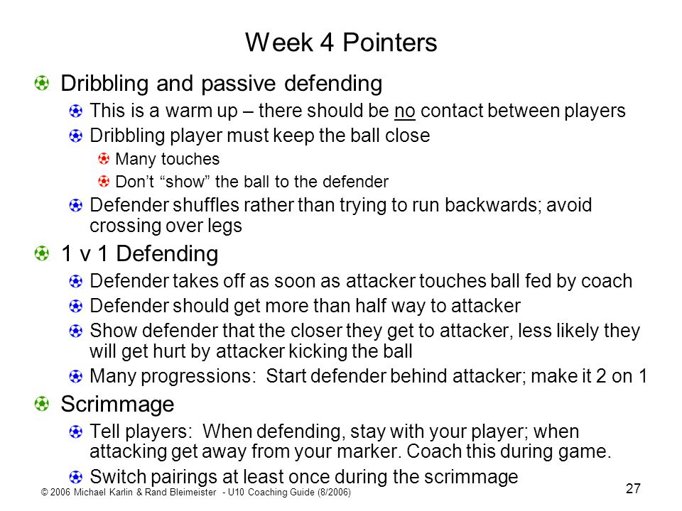 Week 4 Pointers Dribbling and passive defending 1 v 1 Defending