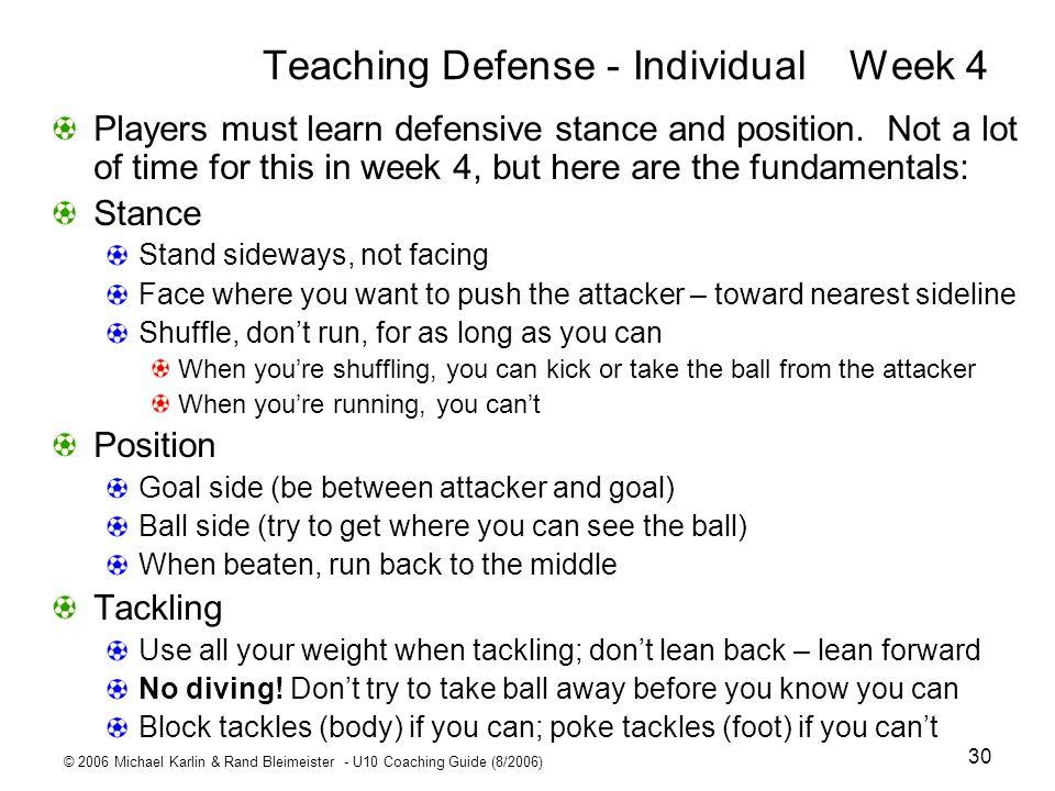 Teaching Defense - Individual Week 4