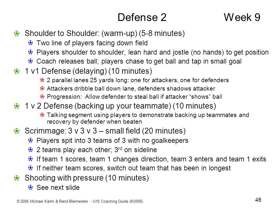 Defense 2 Week 9 Shoulder to Shoulder: (warm-up) (5-8 minutes)
