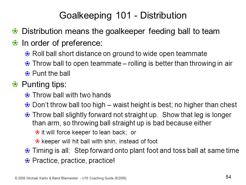 Goalkeeping Distribution