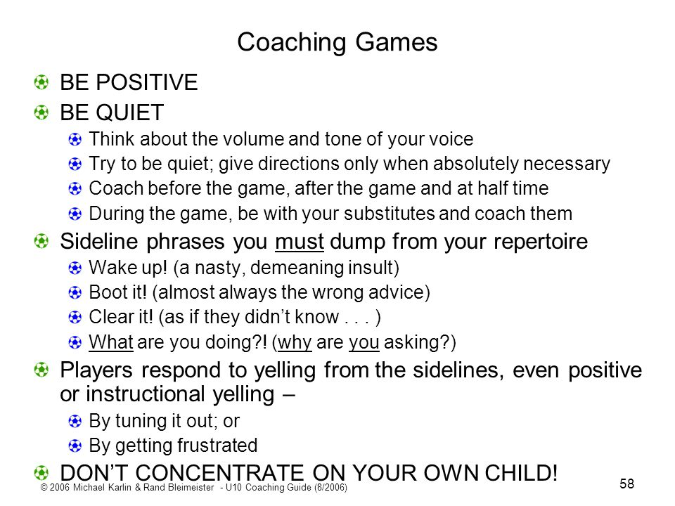 Coaching Games BE POSITIVE BE QUIET