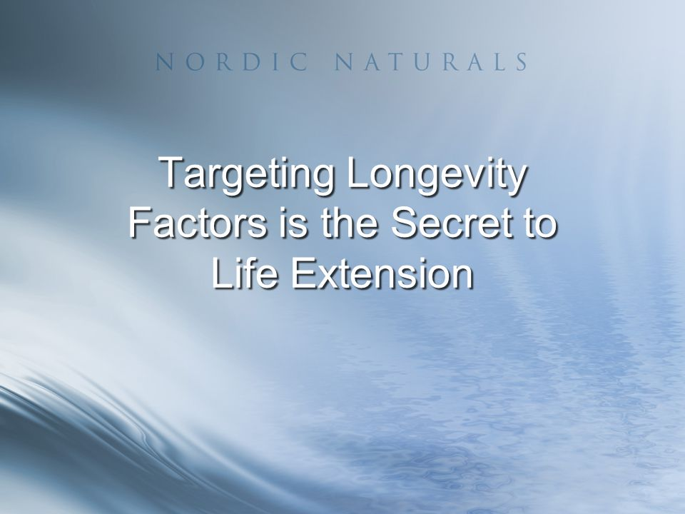 Targeting Longevity Factors is the Secret to Life Extension