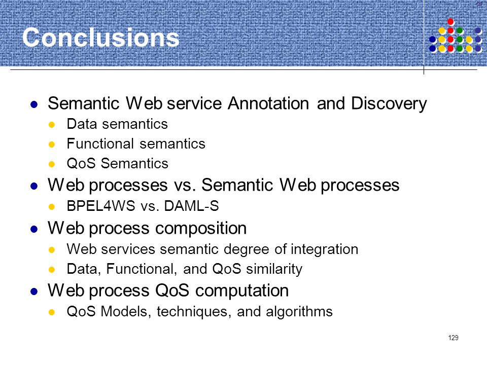 Conclusions Semantic Web service Annotation and Discovery