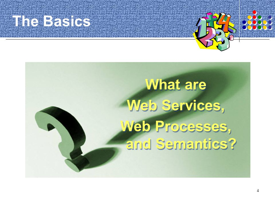 Web Processes, and Semantics
