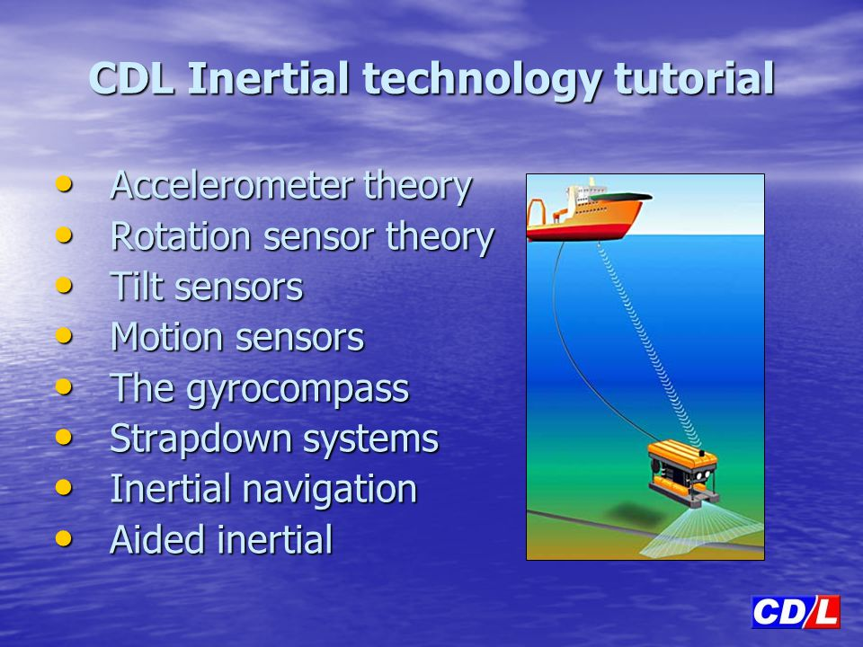 CDL Inertial technology tutorial