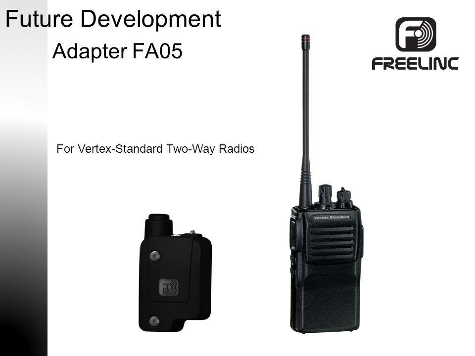 Future Development Adapter FA05 For Vertex-Standard Two-Way Radios