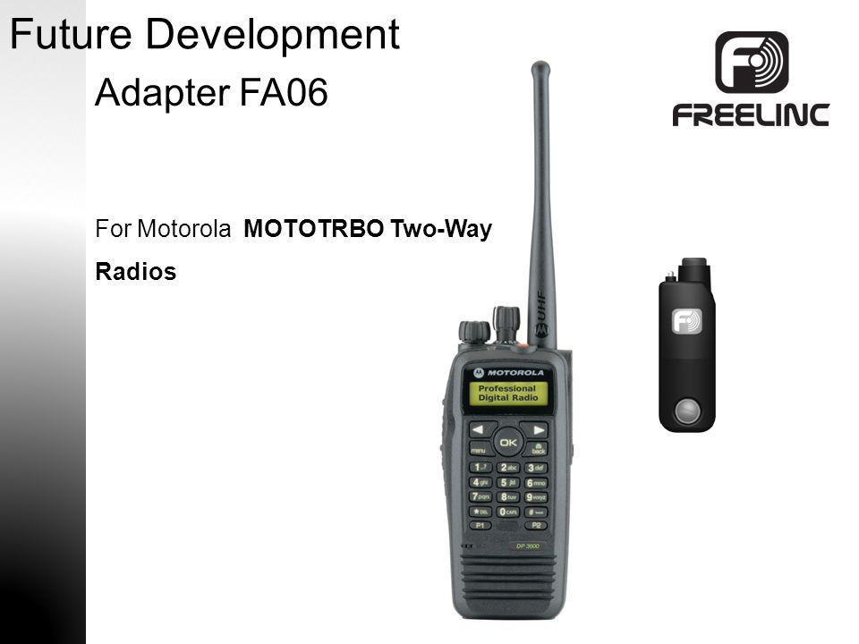 Future Development Adapter FA06 For Motorola MOTOTRBO Two-Way Radios