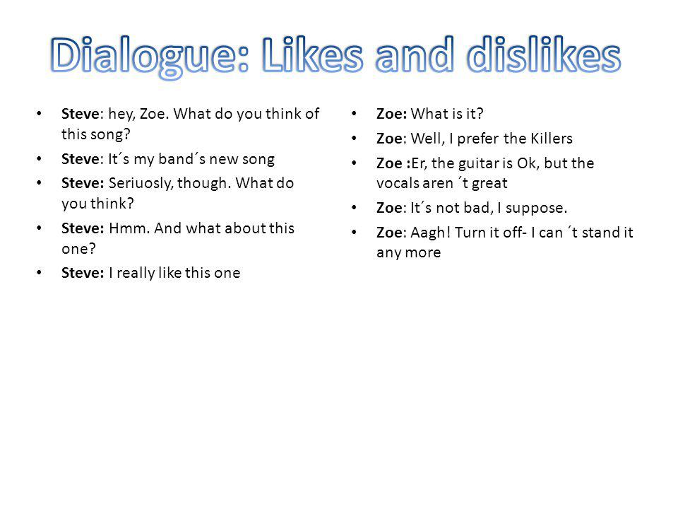 Dialogue: Likes and dislikes