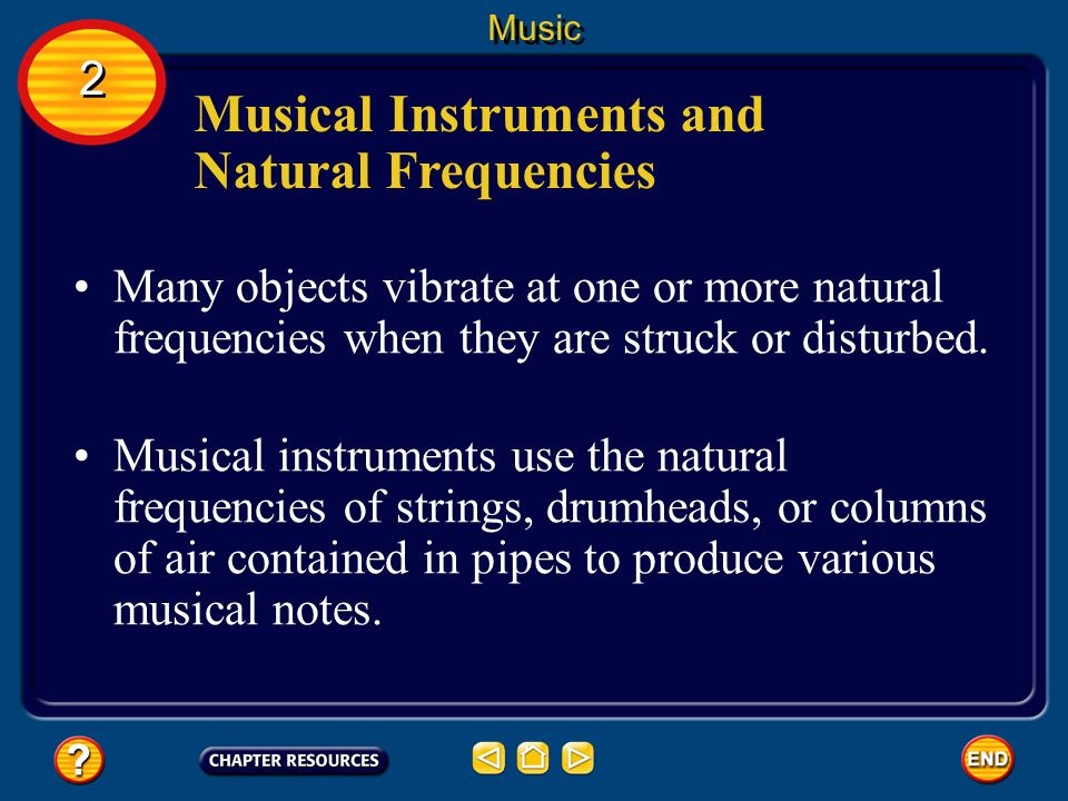 Musical Instruments and Natural Frequencies