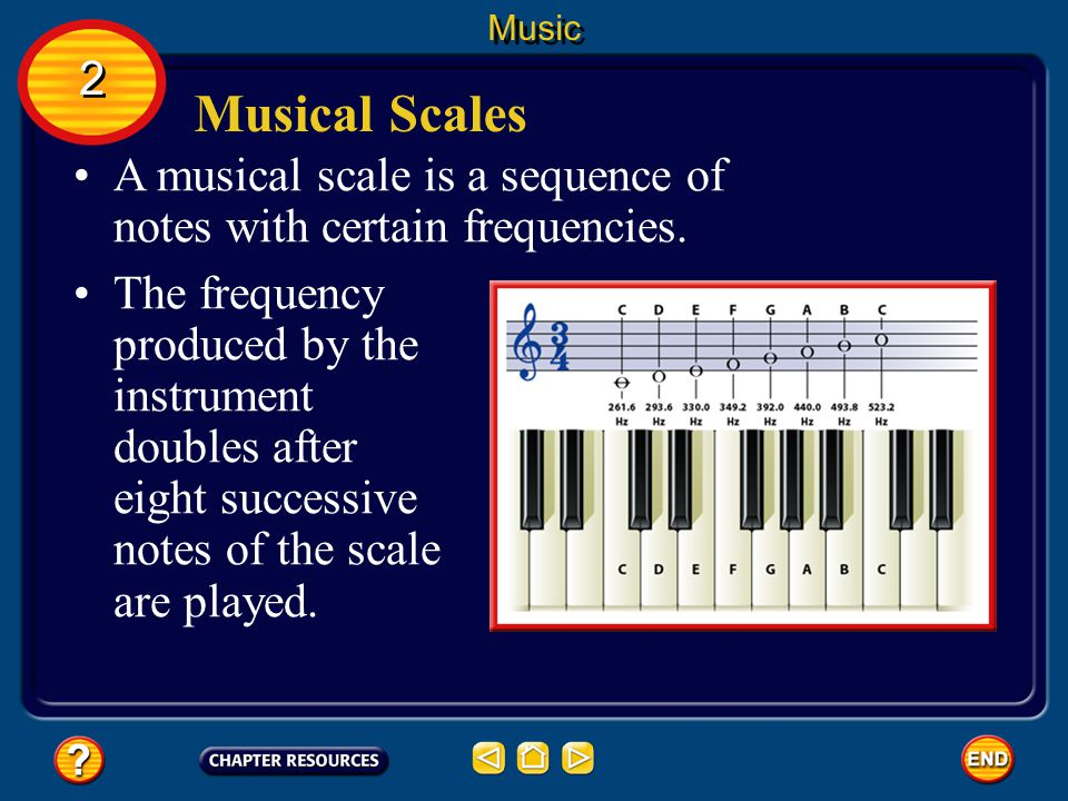 Music 2. Musical Scales. A musical scale is a sequence of notes with certain frequencies.