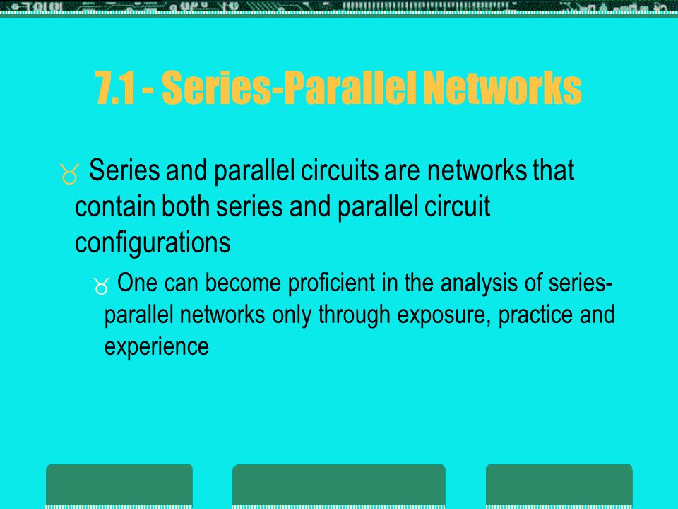 7.1 - Series-Parallel Networks