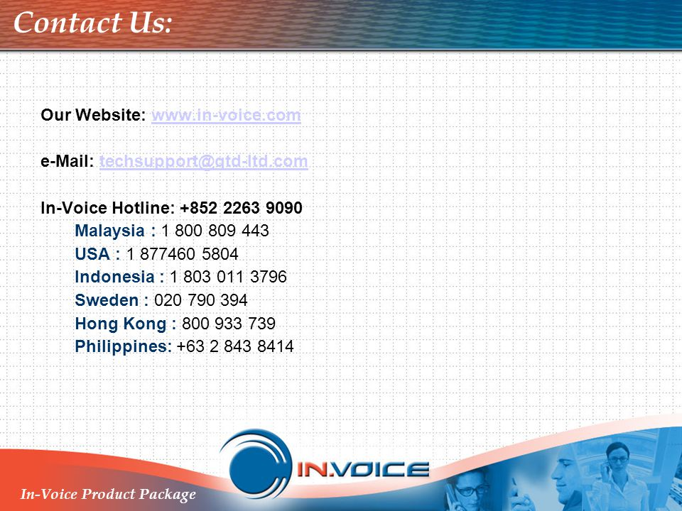 Contact Us: Our Website: www.in-voice.com