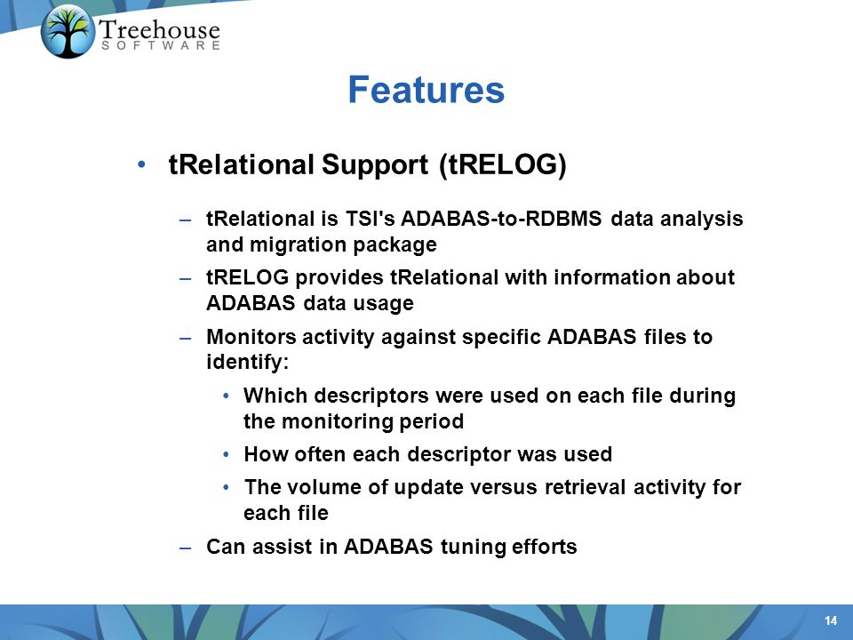 Features tRelational Support (tRELOG)