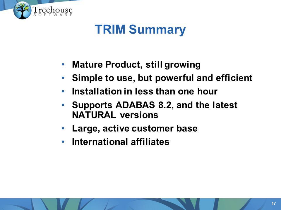 TRIM Summary Mature Product, still growing