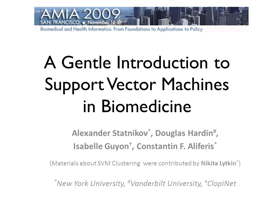 A Gentle Introduction to Support Vector Machines in Biomedicine