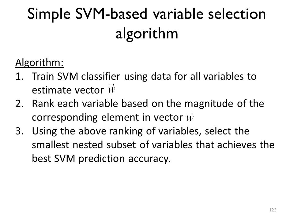 Simple SVM-based variable selection algorithm