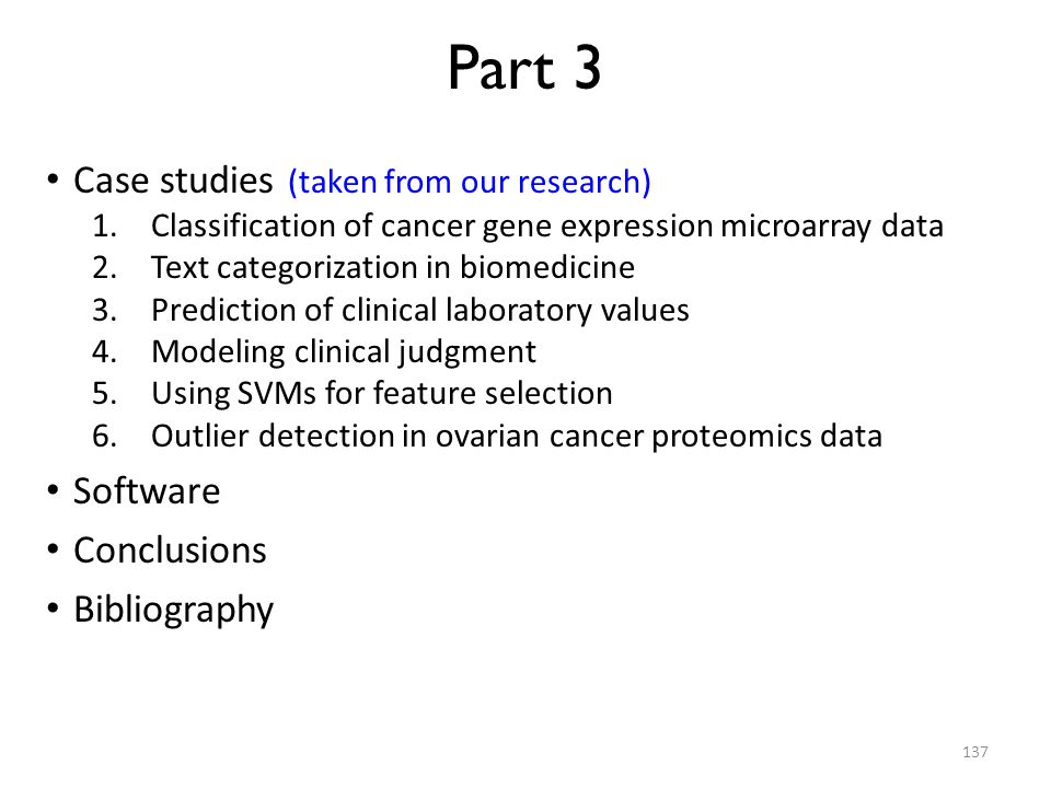 Part 3 Case studies (taken from our research) Software Conclusions