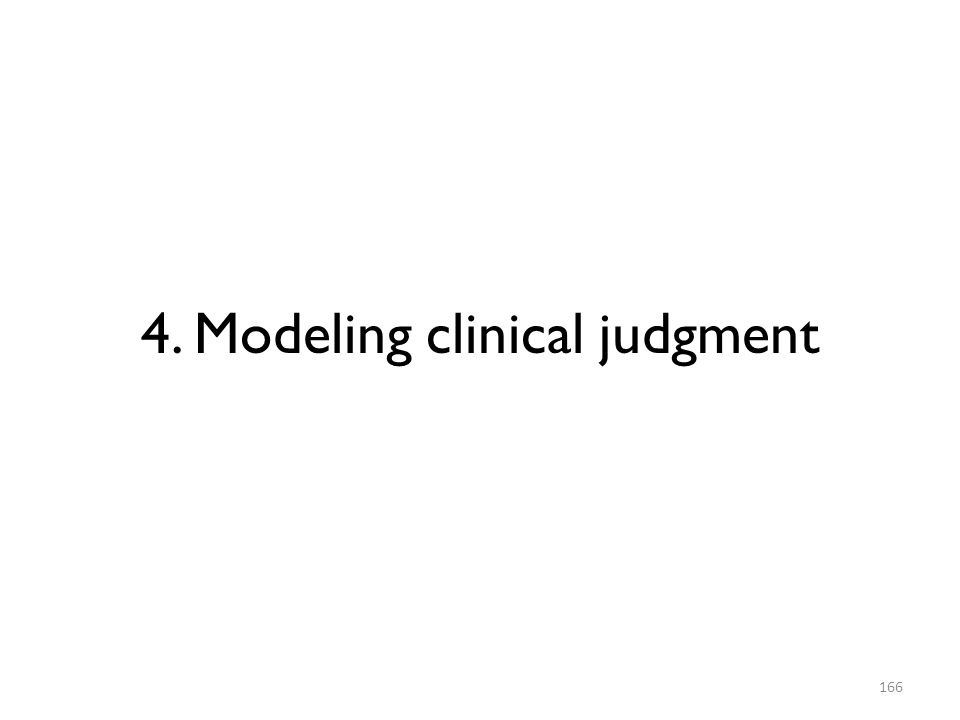 4. Modeling clinical judgment