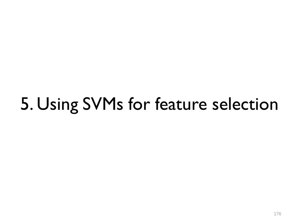 5. Using SVMs for feature selection