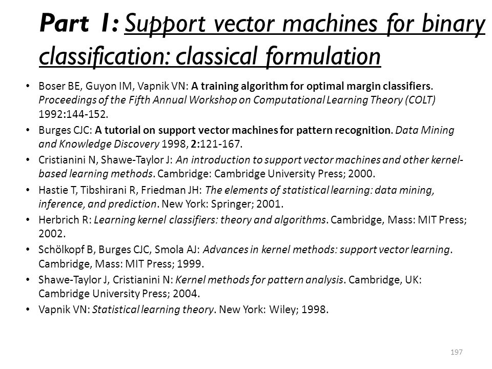 Part 1: Support vector machines for binary classification: classical formulation
