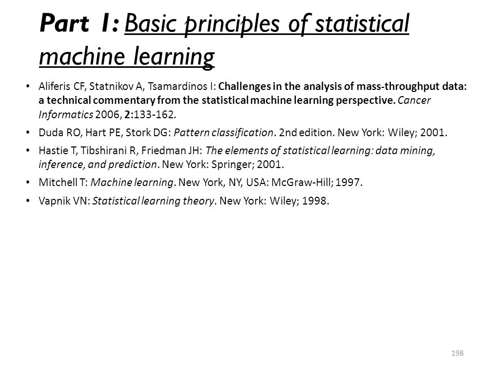 Part 1: Basic principles of statistical machine learning