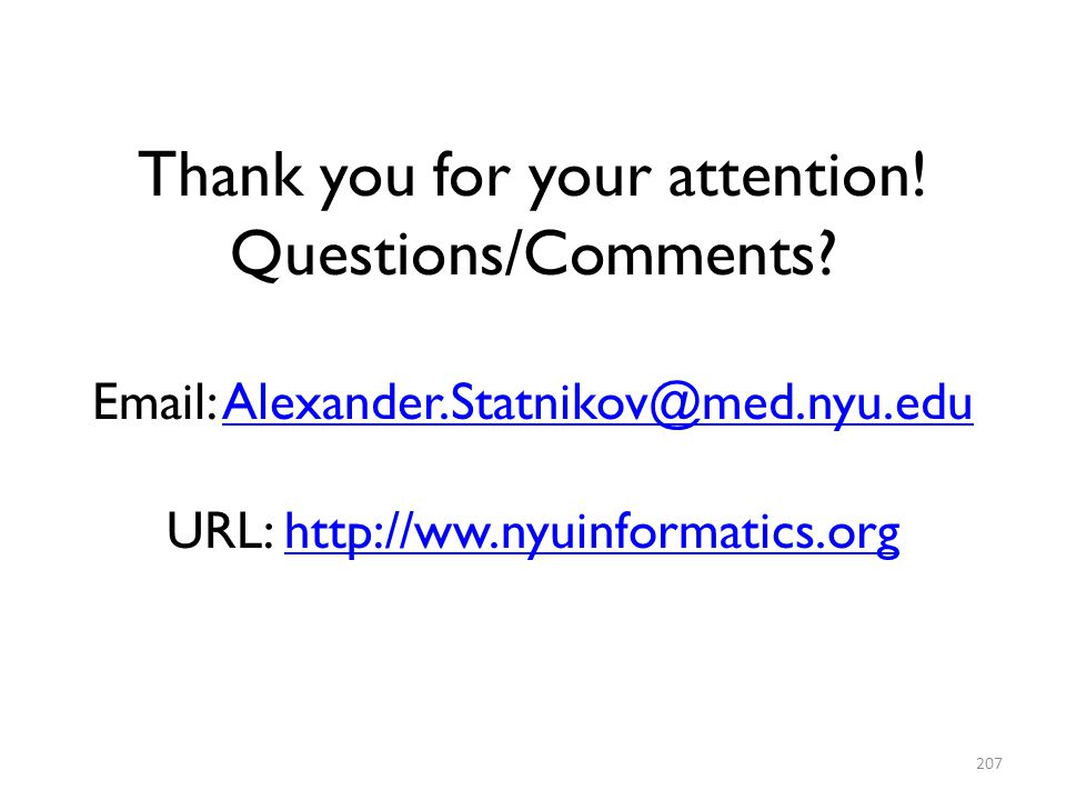 Thank you for your attention. Questions/Comments. Email: Alexander