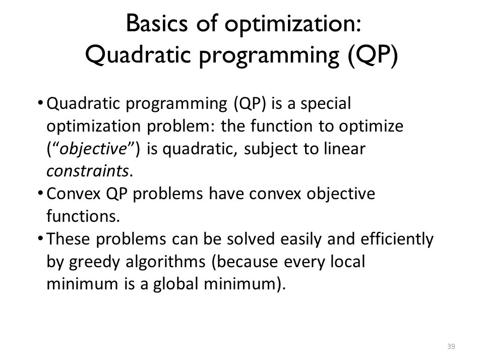 Basics of optimization: Quadratic programming (QP)