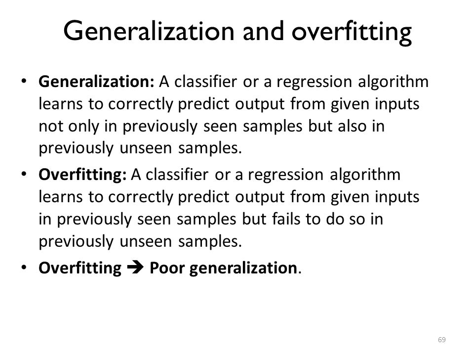 Generalization and overfitting