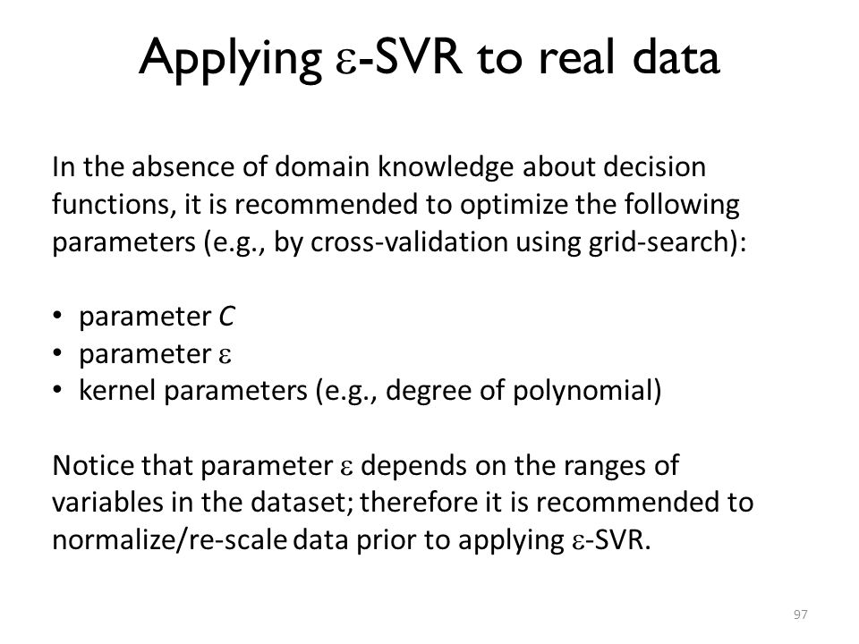 Applying -SVR to real data