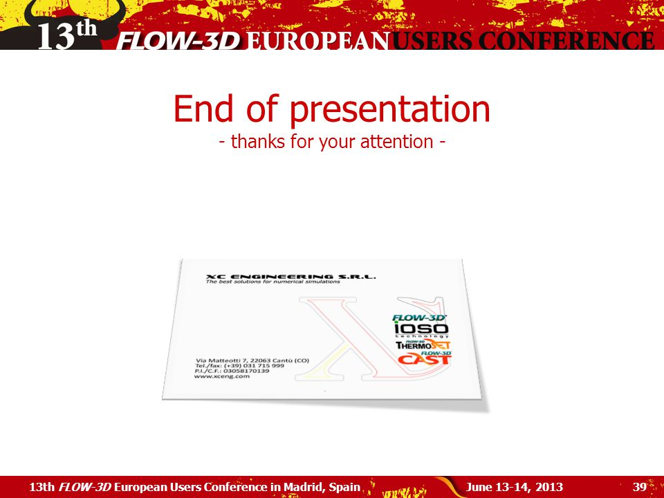End of presentation - thanks for your attention -
