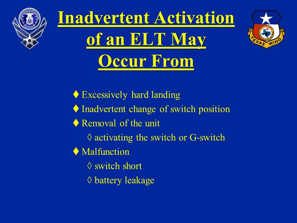 Inadvertent Activation of an ELT May Occur From