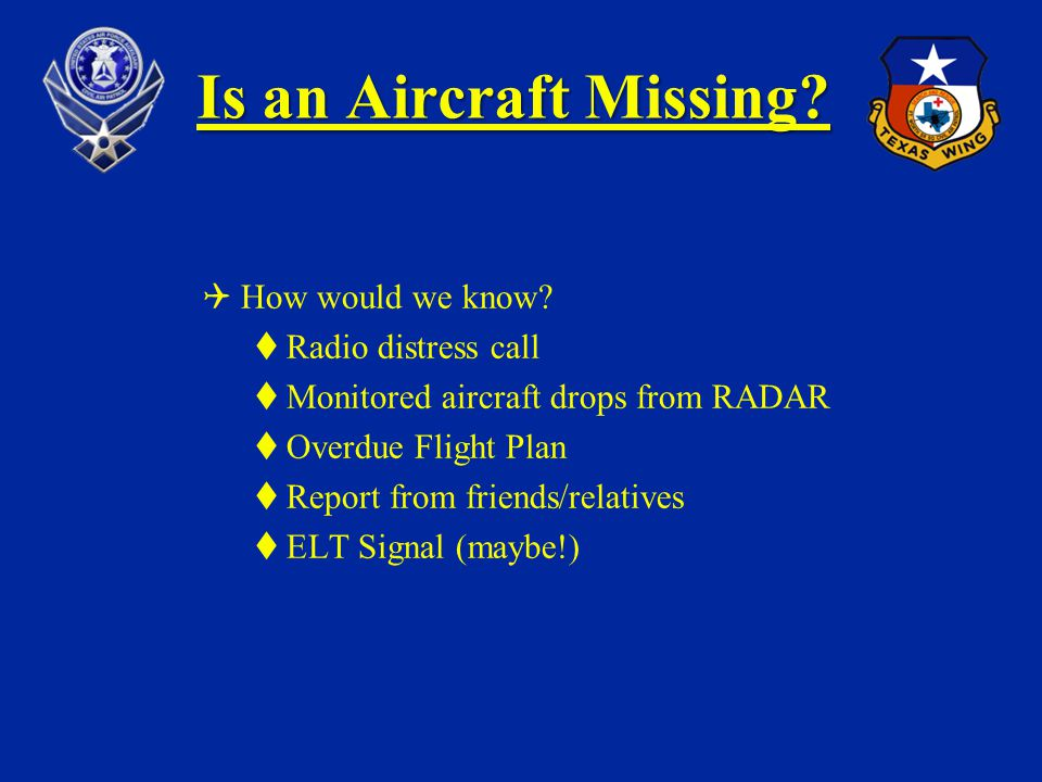 Is an Aircraft Missing How would we know Radio distress call