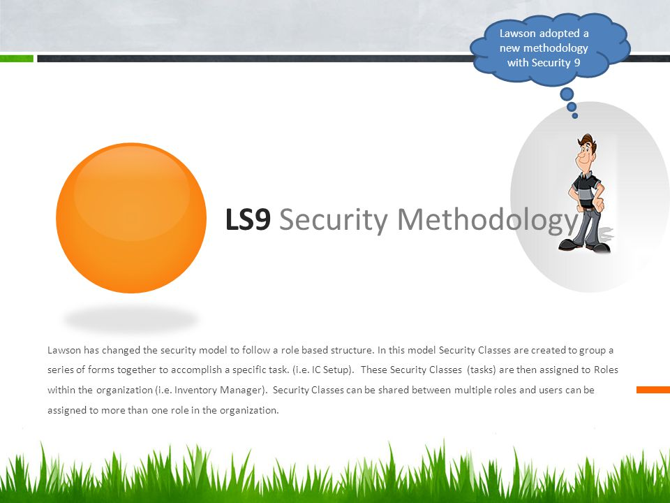 LS9 Security Methodology