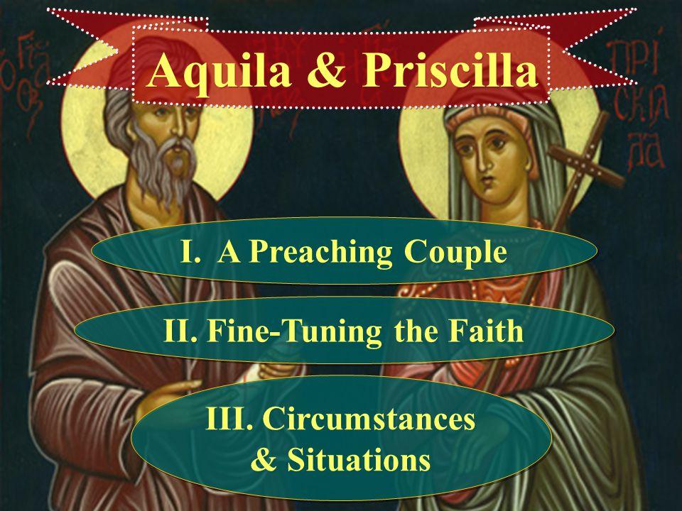II. Fine-Tuning the Faith