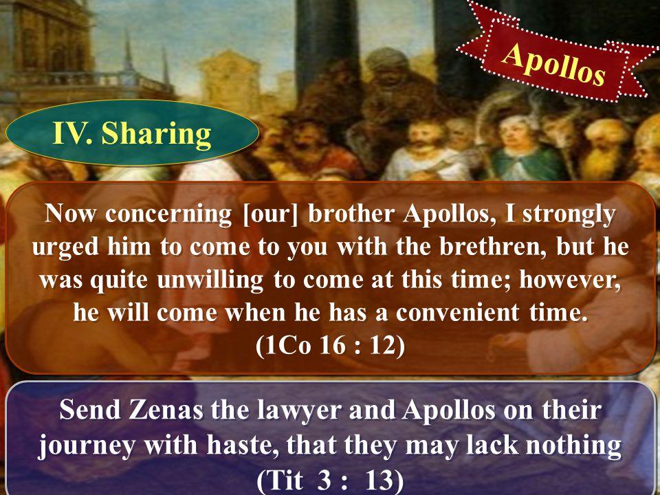 Apollos IV. Sharing.