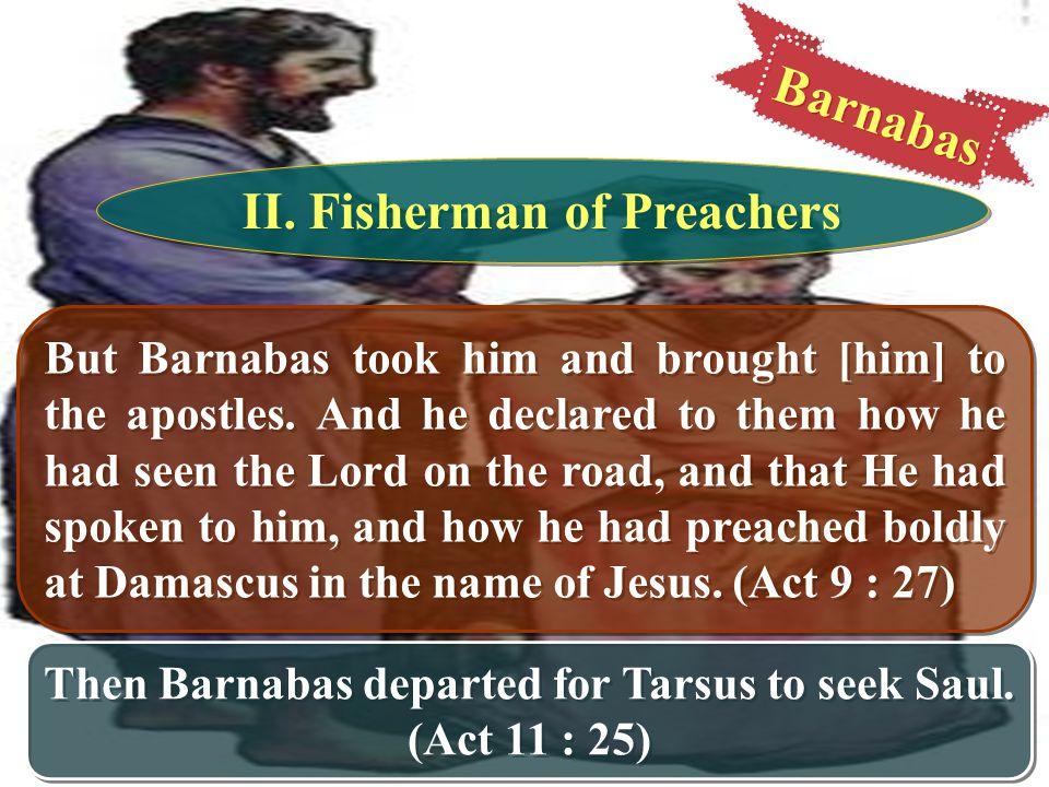 Barnabas II. Fisherman of Preachers