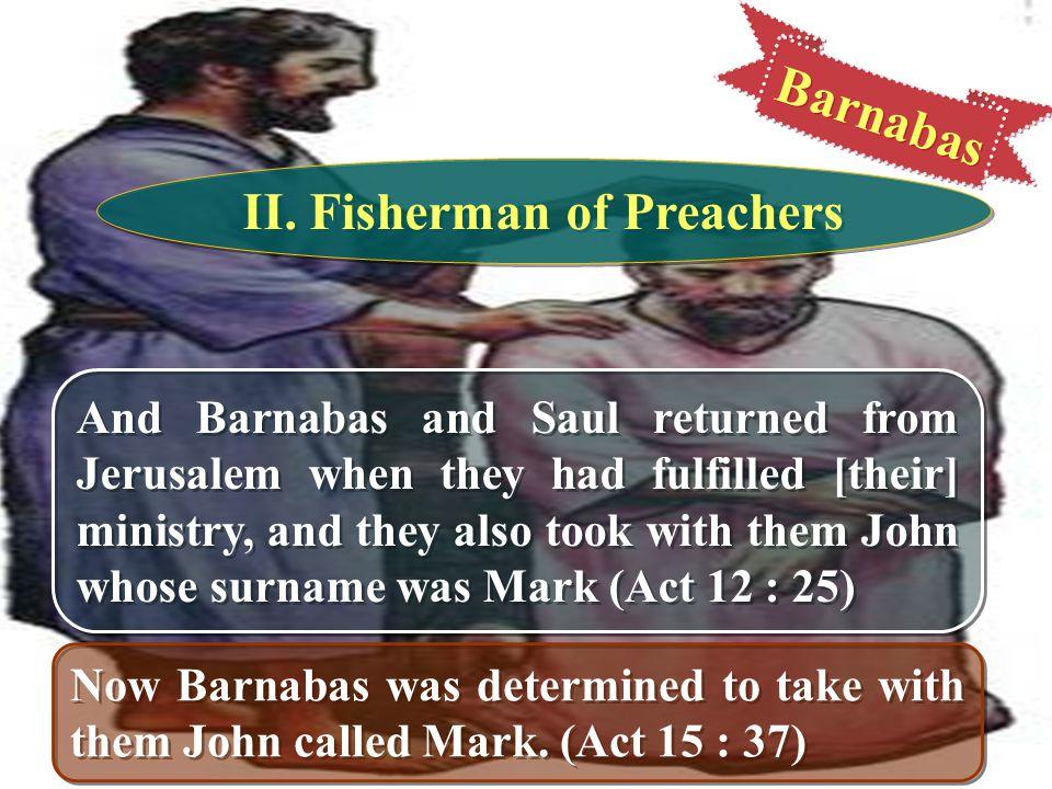 II. Fisherman of Preachers