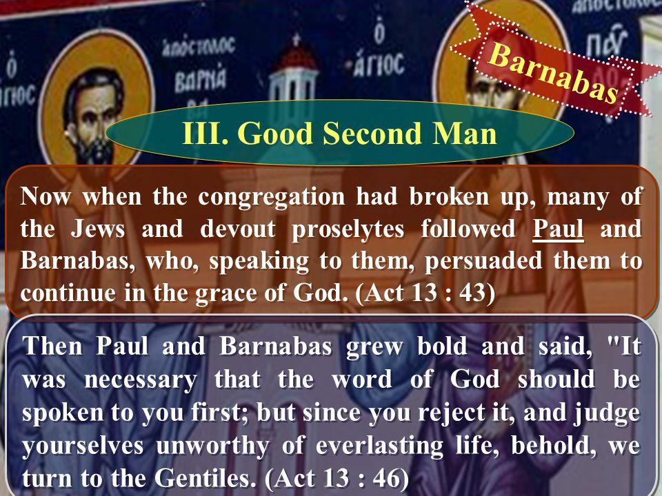 Barnabas III. Good Second Man
