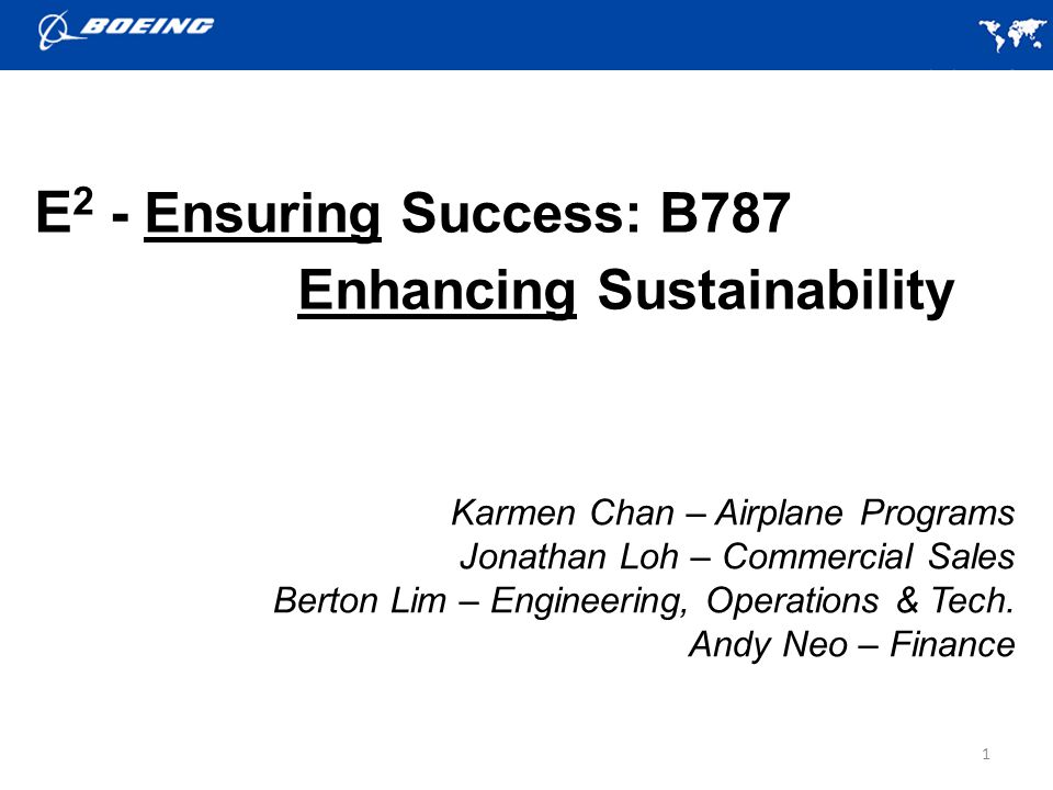 E2 - Ensuring Success: B787 Enhancing Sustainability